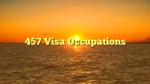 457 Visa Occupations