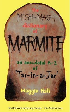 Mish Mash Dictionary of Marmite