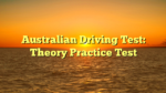 Australian Driving Test: Theory Practice Test