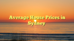 Average House Prices in Sydney