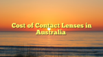 Cost of Contact Lenses in Australia