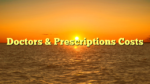 Doctors & Prescriptions Costs