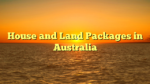 House and Land Packages in Australia
