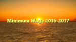 Minimum Wage 2016-2017