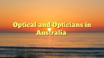Optical and Opticians in Australia