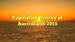 Population Density of Australia in 2015