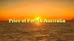 Price of Port in Australia