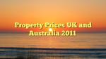 Property Prices UK and Australia 2011