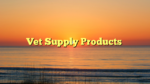 Vet Supply Products