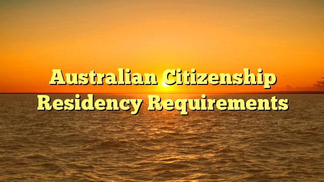 residency in australia residency laws Permanent residency is an interesting immigration status under federal law,  immigrants who are in the us as permanent residents enjoy many of the same.