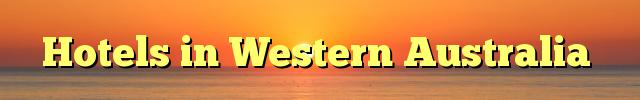 Hotels in Western Australia