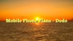 Mobile Phone Plans – Dodo