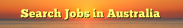 Search Jobs in Australia